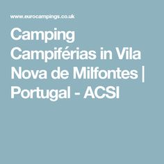 Camping Campiférias in Vila Nova de Milfontes | Portugal - ACSI