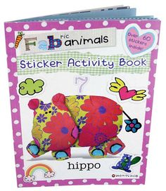 FABric Animals, Hippo Sticker Activity Book Fabric Animals, Recycled Fabric, Book Activities, Recycling, Stickers, Books, Libros, Book, Upcycle