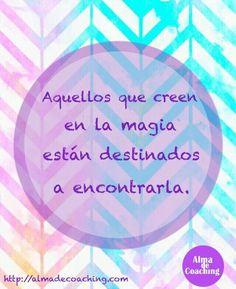 La magia es el puente entre lo visible  y lo invisible.   Estamos en http://almadecoaching.com  #Coaching #FraseDelDia #Magia #CreerEnTiMismo #reflexión