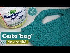 """Cesto""""bag"""" de crochê passo a passo - JNY Crochê - YouTube"""