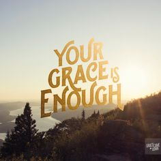 my grace is enough - Pesquisa Google