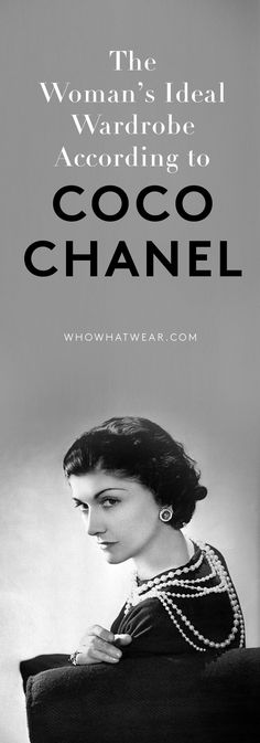 Wardrobe tips and tricks from the one and only Coco Chanel
