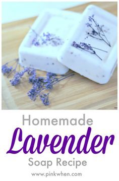 Simple and easy to make! Relaxing homemade lavender soap recipe. www.pinkwhen.com