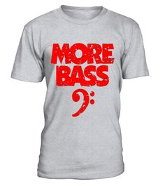 "# More Bass - Bass Player T-Shirts .  Special Offer, not available in shops      Comes in a variety of styles and colours      Buy yours now before it is too late!      Secured payment via Visa / Mastercard / Amex / PayPal      How to place an order            Choose the model from the drop-down menu      Click on ""Buy it now""      Choose the size and the quantity      Add your delivery address and bank details      And that's it!      Tags: Bass t-shirts with a bass clef for bass players…"