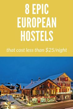 8-Epic-Hostels-in-Europe-for-Cheap.jpg (735×1102)