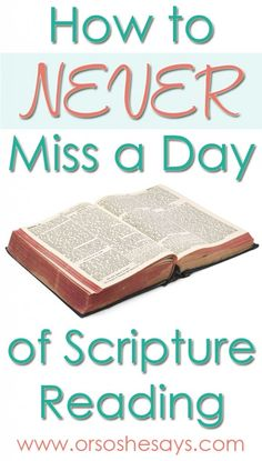 How to Never Miss a Day of Scripture Reading - Or So She Says- what a great way to bond with friends or family and to learn more from whatever book you are studying!