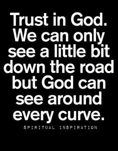 Spiritual Inspiration ... Trust in God #trust #God #Quotes #Spiritual_Inspiration