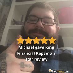 Michael B gave King Financial Repair a 5 star review Sullivan University, My Credit Score, University Of Louisville, I Am Scared, Business Marketing, King, Stars, Louisville College