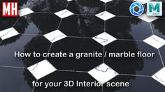 Maya 2018 tutorial : How to create a marble floor for your 3D interior s...
