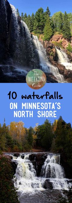 Here is a guide to 10 waterfalls you should be sure to see when visiting the North Shore of Lake Superior in Minnesota. - theweekendguide.com #waterfalls #minnesota #northshore