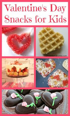 20+ Valentine's Day Snack Ideas for kids!