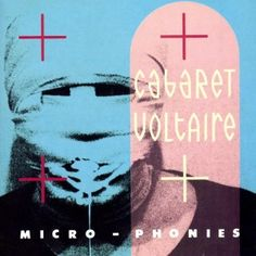 Cabaret Voltaire – The Sheffield Sound in the 80s
