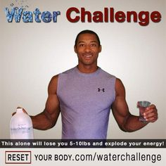 The 10 Day Water Challenge will help flush out those toxins while also helping you start losing weight.