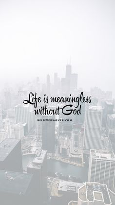 Life Is Meaningless Without God Free Mobile Wallpaper Background Download