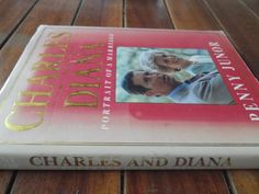 Buy PENNY JUNOR - CHARLES AND DIANA - PORTRAIT OF A MARRIAGE  AUTOGRAPHED 1991 1ST ED. HARDB & DUSTCOV for R65.00