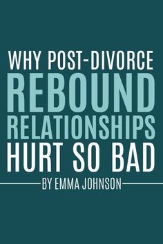 Relationship advice after divorce