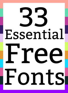 33 Essential Free Fonts You Need To Download