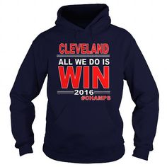 I Love Cleveland Baseball Basketball Champs All We Do Is Win Sports Fan Hoodie Shirts & Tees