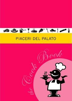 Piaceri del Palato - Cook Book 2010