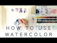 How To Paint Watercolours One - Part One - YouTube