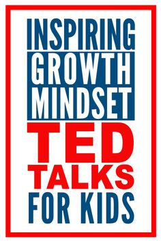 Growth Mindset Videos: 10 TEDTalks to Share With Your Students #growthmindset #growthmindsetactivities