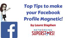 Top tips to make your Facebook profile magnetic