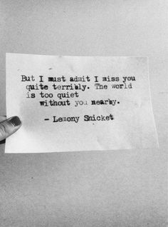 "Lemony Snicket quote from ""The Beatrice Letters"""