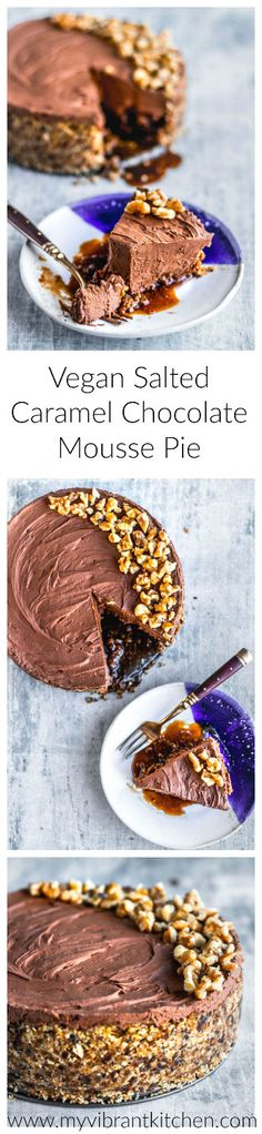 My Vibrant Kitchen | Vegan Salted Caramel Chocolate Mousse Pie | www.myvibrantkitchen.com