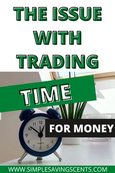 Trading our time for money is the most common way we all earn an income. However, is this the only way to earn an income? What are the issues with trading time for money? This article dives into why we should aim to trade less time for money. #tradingtimeformoney #firemovement #financialfreedom #financialindependence //how to manage money// //personal finance blog// //budgets saving money// //work at home// //saving money budgeting//