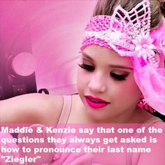 They say it all the time I don't know how people don't know how to pronounce it Dance Moms Quotes, Dance Moms Funny, Dance Moms Girls, Maddie And Mackenzie, Mackenzie Ziegler, Maddie Ziegler, Facts About Dance, Dance Moms Facts, Dance Moms Comics
