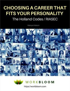 Choosing a Career That Fits Your Personality - The Holland Codes/RIASEC