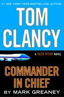 Look for TOM CLANCY: COMMANDER IIN CHIEF, by Mark Greaney at Nancy Guinn Memorial Library! You have access to this current Best Seller in Book [Traditional] Format with your PINES Library Card*. | *Available for check out with your valid PINES Library Card: Visit http://bit.ly/crls-gapines to place a hold on this title with your Library Card Number and 4 digit PIN – Call 770-388-5040 ext. 115 for PIN info. | #BestSellers: #Fiction at #CRLS www.conyersrockdalelibray.org