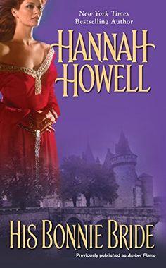 His Bonnie Bride (Highland Brides Book 1) by Hannah Howell, http://www.amazon.com/dp/B006YBREUS/ref=cm_sw_r_pi_dp_xiDbvb07HZC33