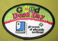 Girl Scout 100th Anniversary Good Deed Day patch. GS Wisconsin Southeast. Thank you Jennifer.