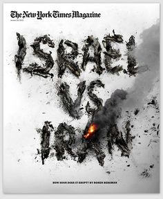 THE NEW YORK TIMES • Israel vs Iran • Magazine Cover on Behance