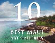 10 Best #Maui Art Galleries.