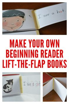 Make a simple lift-the-flap book that is easily tailored to suit your beginning reader's reading level.