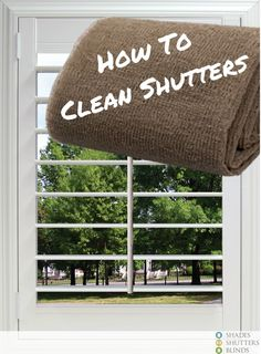How To Clean Plantation Shutters #howto #springcleaning