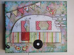 Retro Campers, Camper Trailers, Happy Campers, Altered Canvas, Fabric Postcards, Free Machine Embroidery Designs, Camping Crafts, Painting Lessons, Button Crafts