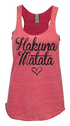 Hakuna Matata Racerback Tank Womens Workout Tank top ECO Racer back clothing running on Etsy, $25.00