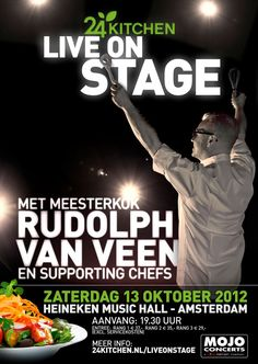 24Kitchen for the first time live on stage on Saturday 13th October 2012 at the Heineken Musical Hall. Masterchef Rudolph van Veen and the other 24Kitchen chefs will show their cooking skills to the public. A varied program with famous chefs, live music, personal stories and travel experiences, all about the love for food. Ticket sales from 7th July, 10 AM!!