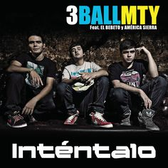 3ball mty - de verdad q esta banda me fascinaaaa muy chida a lo venezolano super buena