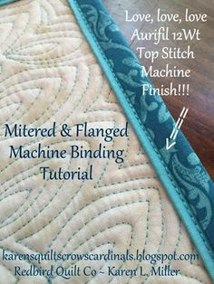 Sewing Techniques Karen's Quilts, Crows and Cardinals: Tutorial - Mitered and Flanged Machine Binding Quilting Tips, Quilting Tutorials, Machine Quilting, Quilting Designs, Sewing Tutorials, Sewing Hacks, Sewing Tips, Beginner Quilting, Sewing Basics