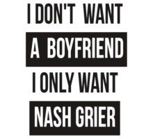 Lol, funny doe, I have a husband XDXD (and tbh he is a lot cuter than Nash Grier, and that's CUTE I'm telling u)