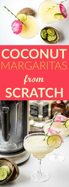 Coconut Margaritas from Scratch