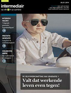 Generatie Y op de werkvloer http://www.intermediair.nl/weekblad/20140130/#0