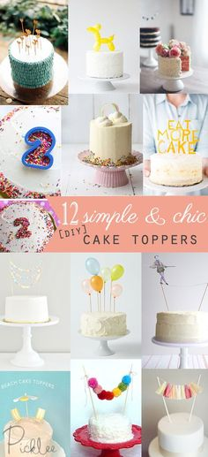 12 Simple & Chic DIY Cake Toppers!