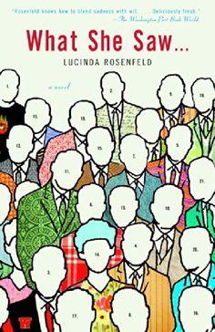 What She Saw...: A Novel by Lucinda Rosenfeld