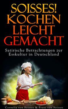 Unser Kochbuch auf Amazon als Print und ebook , Keyword Soisses Verlag http://www.amazon.de/Soisses-Kochen-leicht-gemacht-ebook/dp/B00DV6PTRE/ref=sr_1_1_bnp_1_kin?s=books=UTF8=1377129803=1-1=soisses+Verlag