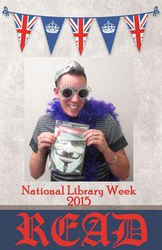 Celebrating National Library Week 12-18 April, 2015.